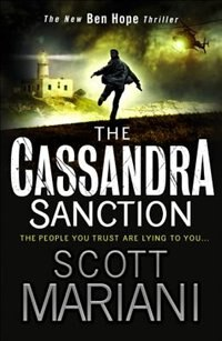 The Cassandra Sanction: The most controversial action adventure thriller you'll read this year…