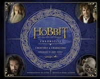 Chronicles: Creatures & Characters (The Hobbit: An Unexpected Journey): Creatures And Make-up