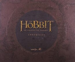 Book Chronicles: Art & Design (The Hobbit: An Unexpected Journey): The Art Of The Unexpected Journey by Daniel Falconer