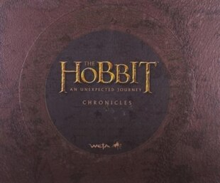 Chronicles: Art & Design (The Hobbit: An Unexpected Journey): The Art Of The Unexpected Journey