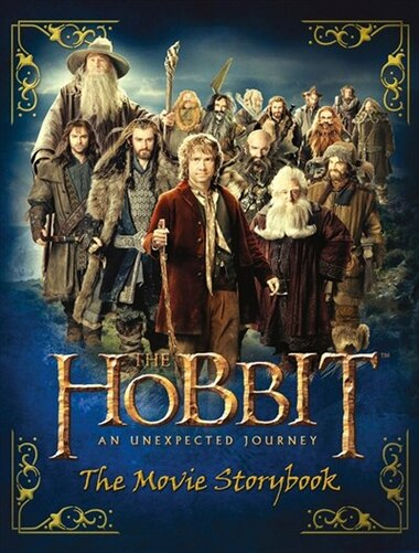 The Hobbit: The Unexpected Journey: Movie Storybook by J.R.R. Tolkien