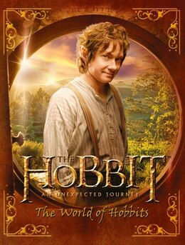 Book The Hobbit: The Unexpected Journey: The World Of Hobbits by J.R.R. Tolkien