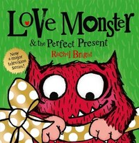 Love Monster And The Perfect Present