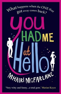 Book You Had Me At Hello by Mia Mcfarlane