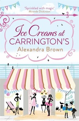 Book Ice Creams At Carrington's by Alexandra Brown