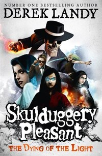 The Dying of the Light (Skulduggery Pleasant, Book 9): The Dying Of The Light