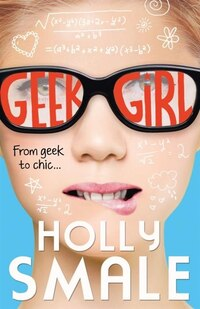 Geek Girl (Geek Girl, Book 1)