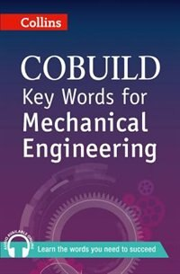 Book Collins Cobuild Key Words For Mechanical Engineering by Collins