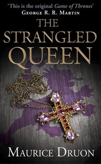 The Strangled Queen (The Accursed Kings, Book 2): The Strangled Queen