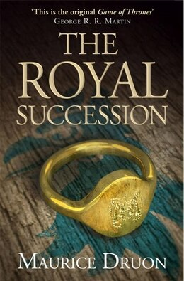 Book The Royal Succession (The Accursed Kings, Book 4) by Maurice Druon