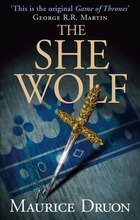 The She-Wolf (The Accursed Kings, Book 5): The She-Wolf