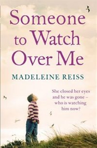 Book Someone To Watch Over Me by Madeleine Reiss