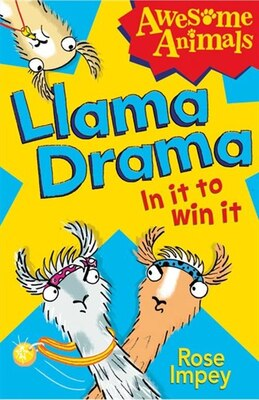 Book Llama Drama/In It To Win! by Rose Impey