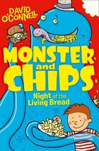 Monster And Chips 2: Night Of The Living Bread