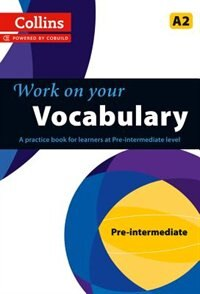 Book Collins Work On Your Vocabulary: Pre Intermediate by Collins