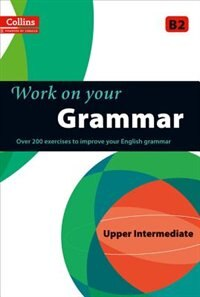 Book Collins Work On Your Grammar: Upper Intermediate by Collins