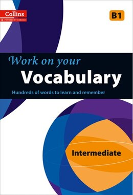 Book Collins Work On Your Vocabulary: Intermediate by Collins