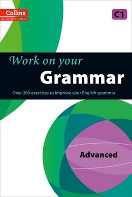 Book Collins Work On Your Grammar: Advanced by Collins
