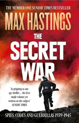 Book The Secret War by Max Hastings