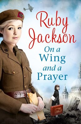 Book On a Wing and a Prayer: On A Wing And A Prayer by Ruby Jackson