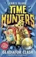 Gladiator Clash (Time Hunters, Book 1) by Chris Blake