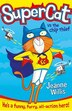 Supercat vs The Chip Thief (Supercat, Book 1) by Jeanne Willis