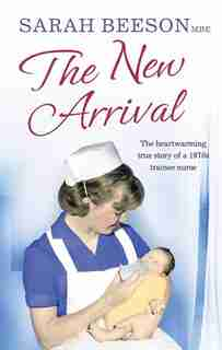 The New Arrival by Sarah Beeson