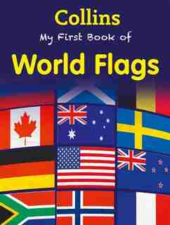 My First Book of World Flags (My First) by Collins