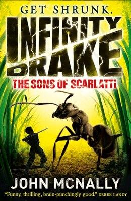 Book The Sons of Scarlatti (Infinity Drake, Book 1): The Sons Of Scarlatti by John Mcnally