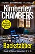 Backstabber: The No. 1 Bestseller At Her Shocking, Gripping Best - This Book Has A Twist And A Sting In Its Tail! by Kimberley Chambers