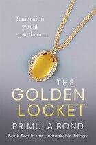 The Golden Locket (Unbreakable Trilogy, Book 2)