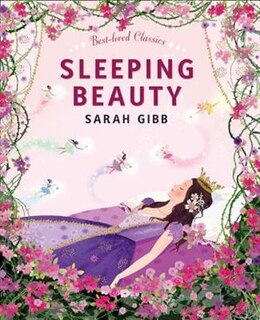 Book Sleeping Beauty (best-loved Classics) by Sarah Gibb
