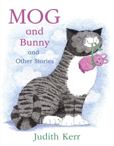 Mog And Bunny And Other Stories by Judith Kerr
