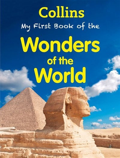 My First Book of Wonders of the World (My First) by Collins