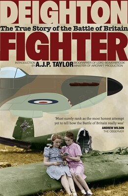 Book Fighter: The True Story of the Battle of Britain: The True Story Of The Battle Of Britain by Len Deighton