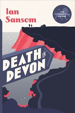 Book Death in Devon (The County Guides): The Devon Mystery by Ian Sansom