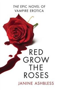 Book Red Grow the Roses by Janine Ashbless