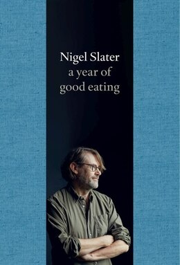 Book A Year of Good Eating by Nigel Slater