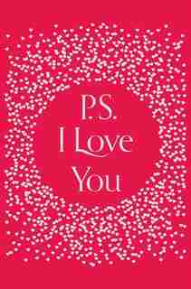 PS, I Love You (Special Edition) by Cecelia Ahern