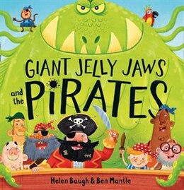 Book Giant Jelly Jaws and The Pirates by Helen Baugh