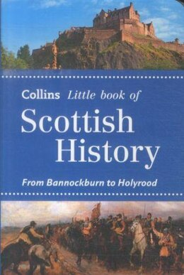 Book Little Book Of Scottish History by Collins