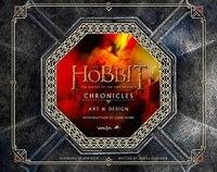 Chronicles: Art & Design (The Hobbit: The Battle of the Five Armies): Art & Design