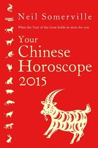 Your Chinese Horoscope 2015: What the year of the goat holds in store for you: What The Year Of The…