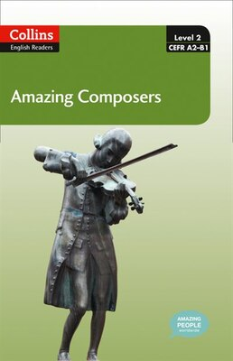Book Collins Elt Readers/Amazing Composers (Level 2) by Collins