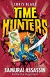 Samurai Assassin (Time Hunters, Book 8) by Chris Blake