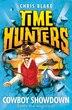 Cowboy Showdown (Time Hunters, Book 7) by Chris Blake