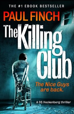 Book The Killing Club (Detective Mark Heckenburg, Book 3) by Paul Finch
