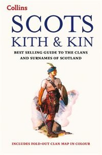 Book Collins Scots Kith And Kin: A Guide To The Clans And Surnames Of Scotland [New edition] by Clan House Of Edinburgh