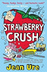 Book Strawberry Crush by Jean Ure