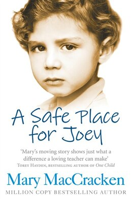 Book A Safe Place For Joey by Mary Maccracken